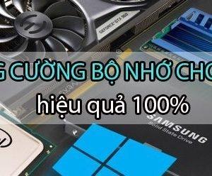 13 Meo Giai Phong Bo Nho May Tinh Hieu Qua 265 1