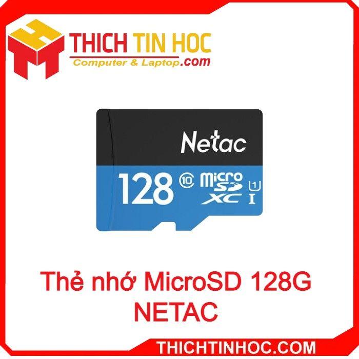 Thẻ Nhớ Microsd 128g Netac