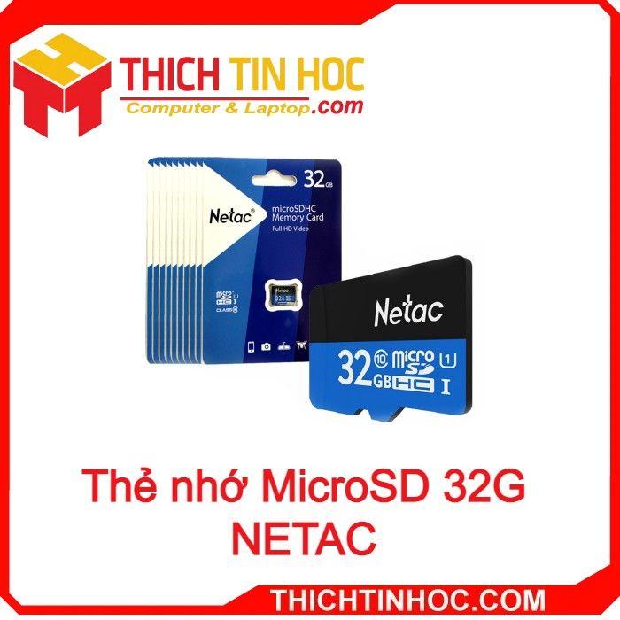 Thẻ Nhớ Microsd 32g Netac