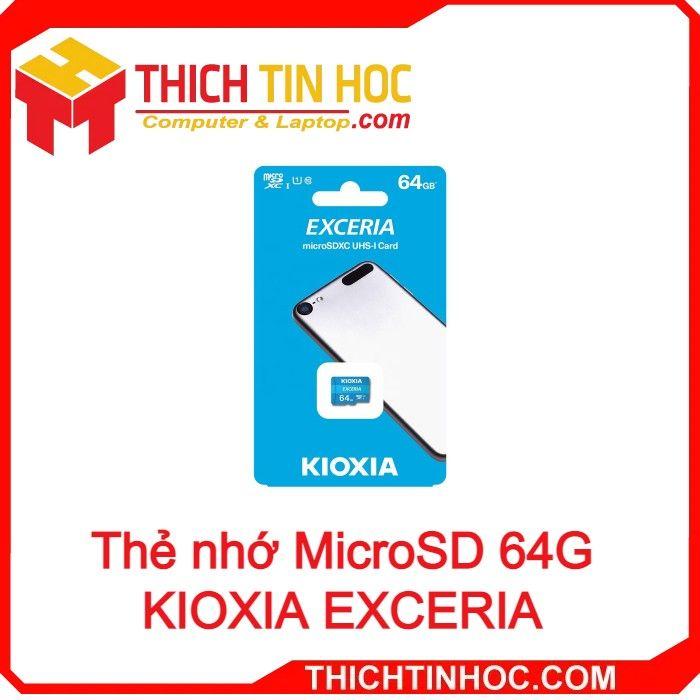 Thẻ Nhớ Microsd 64g Kioxia Exceria