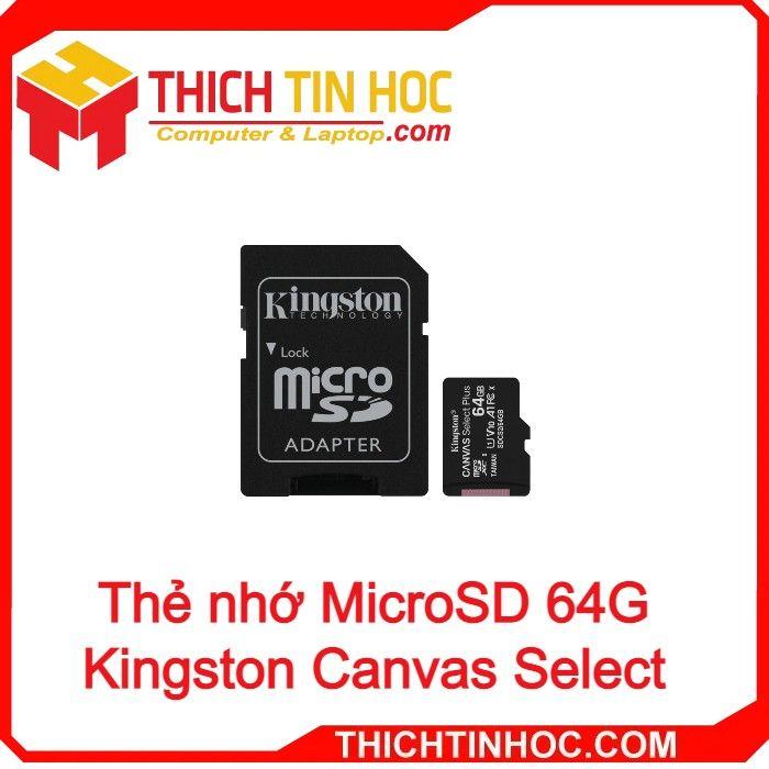 Thẻ Nhớ Microsd 64g Kingston Canvas Select
