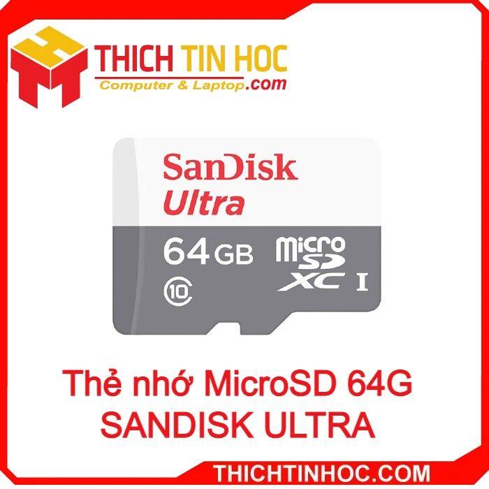 Thẻ Nhớ Microsd 64g Sandisk Ultra Squnr 064g Gn3mn